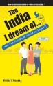 The India I Dream of...and the Facebook Revolution Begins!! price comparison at Flipkart, Amazon, Crossword, Uread, Bookadda, Landmark, Homeshop18