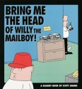 Bring Me the Head of Willy the Mailboy price comparison at Flipkart, Amazon, Crossword, Uread, Bookadda, Landmark, Homeshop18
