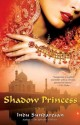 Shadow Princess price comparison at Flipkart, Amazon, Crossword, Uread, Bookadda, Landmark, Homeshop18