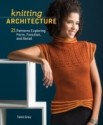 Knitting Architecture: 20 Patterns Exploring Form, Function, and Detail price comparison at Flipkart, Amazon, Crossword, Uread, Bookadda, Landmark, Homeshop18