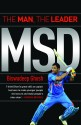 MSD - The Man, The Leader (English) price comparison at Flipkart, Amazon, Crossword, Uread, Bookadda, Landmark, Homeshop18