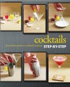 Cocktails : The Perfect Guide to Cocktail Making Step-By-Step price comparison at Flipkart, Amazon, Crossword, Uread, Bookadda, Landmark, Homeshop18