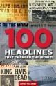 100 Headlines That Changed The World price comparison at Flipkart, Amazon, Crossword, Uread, Bookadda, Landmark, Homeshop18