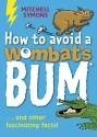 How to Avoid a Wombat's Bum price comparison at Flipkart, Amazon, Crossword, Uread, Bookadda, Landmark, Homeshop18