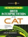 How to Prepare for Data Interpretation for the CAT Common Admission Test 1st  Edition price comparison at Flipkart, Amazon, Crossword, Uread, Bookadda, Landmark, Homeshop18