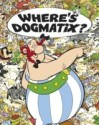 Where's Dogmatix? price comparison at Flipkart, Amazon, Crossword, Uread, Bookadda, Landmark, Homeshop18