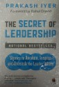 The Secret of Leadership : Stories to Awaken, Inspire and Unleash the Leader Within price comparison at Flipkart, Amazon, Crossword, Uread, Bookadda, Landmark, Homeshop18