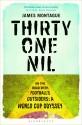 Thirty-One Nil: The Amazing Story of World Cup Qualification price comparison at Flipkart, Amazon, Crossword, Uread, Bookadda, Landmark, Homeshop18