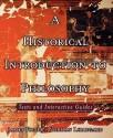A Historical Introduction to Philosophy: Texts and Interactive Guides price comparison at Flipkart, Amazon, Crossword, Uread, Bookadda, Landmark, Homeshop18