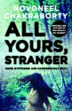 All Yours, Stranger (English) price comparison at Flipkart, Amazon, Crossword, Uread, Bookadda, Landmark, Homeshop18