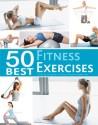 50 Best Fitness Exercises price comparison at Flipkart, Amazon, Crossword, Uread, Bookadda, Landmark, Homeshop18