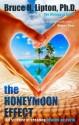 The Honeymoon Effect: The Science of Creating Heaven on Earth price comparison at Flipkart, Amazon, Crossword, Uread, Bookadda, Landmark, Homeshop18