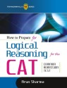 How to Prepare for Logical Reasoning for the CAT Common Admission Test 1st  Edition price comparison at Flipkart, Amazon, Crossword, Uread, Bookadda, Landmark, Homeshop18