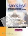 Hands Heal 4Ed: Communication, Documentation & Insurance Billing For Manual Therapists (Pb 2012) 4 Rev ed Edition price comparison at Flipkart, Amazon, Crossword, Uread, Bookadda, Landmark, Homeshop18