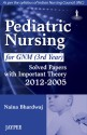 Pediatric Nursing for GNM 3rd Year: Solved Papers with Important Theory (2012 - 2005) (English) 1st  Edition price comparison at Flipkart, Amazon, Crossword, Uread, Bookadda, Landmark, Homeshop18