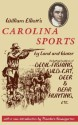 William Elliott's Carolina Sports by Land and Water: Including Incidents of Devil-Fishing, Wild-Cat, Deer, and Bear Hunting, Etc. price comparison at Flipkart, Amazon, Crossword, Uread, Bookadda, Landmark, Homeshop18