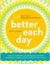 Better Each Day: 365 Expert Tips for a Healthier, Happier You price comparison at Flipkart, Amazon, Crossword, Uread, Bookadda, Landmark, Homeshop18