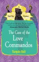 The Case of the Love Commandos : A Vish Puri Mystery price comparison at Flipkart, Amazon, Crossword, Uread, Bookadda, Landmark, Homeshop18
