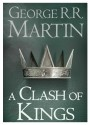 A Clash of Kings: A Song of Ice and Fire (Book - 2) price comparison at Flipkart, Amazon, Crossword, Uread, Bookadda, Landmark, Homeshop18