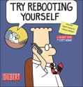 Try Rebooting Yourself: A Dilbert Collection [With Stickers] price comparison at Flipkart, Amazon, Crossword, Uread, Bookadda, Landmark, Homeshop18