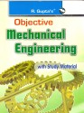 Objective Mechanical Engineering 12th Edition price comparison at Flipkart, Amazon, Crossword, Uread, Bookadda, Landmark, Homeshop18