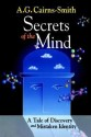Secrets of the Mind: A Tale of Discovery and Mistaken Identity Ill Edition price comparison at Flipkart, Amazon, Crossword, Uread, Bookadda, Landmark, Homeshop18