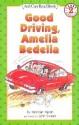 Good Driving, Amelia Bedelia price comparison at Flipkart, Amazon, Crossword, Uread, Bookadda, Landmark, Homeshop18
