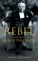 The Rebel : A Biography of Ram Jethmalani price comparison at Flipkart, Amazon, Crossword, Uread, Bookadda, Landmark, Homeshop18