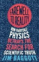 Farewell to Reality: How Fairytale Physics Betrays the Search for Scientific Truth price comparison at Flipkart, Amazon, Crossword, Uread, Bookadda, Landmark, Homeshop18
