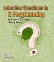 Interview Questions In C Programming 1st Edition price comparison at Flipkart, Amazon, Crossword, Uread, Bookadda, Landmark, Homeshop18