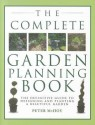 The Complete Garden Planning Book: The Definitive Guide to Designing and Planting a Beautiful Garden price comparison at Flipkart, Amazon, Crossword, Uread, Bookadda, Landmark, Homeshop18