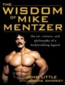 The Wisdom of Mike Mentzer : The Art, Science, and Philosophy of a Bodybuilding Legend price comparison at Flipkart, Amazon, Crossword, Uread, Bookadda, Landmark, Homeshop18