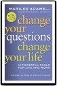 Change Your Questions, Change Your Life: 10 Powerful Tools for Life and Work price comparison at Flipkart, Amazon, Crossword, Uread, Bookadda, Landmark, Homeshop18