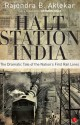 Halt Station India : The Dramatic Tale of the Nations First Rail Lines (English) price comparison at Flipkart, Amazon, Crossword, Uread, Bookadda, Landmark, Homeshop18