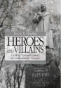 Heroes and Villains: Creating National History in Contemporary Ukraine price comparison at Flipkart, Amazon, Crossword, Uread, Bookadda, Landmark, Homeshop18