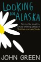 Looking for Alaska price comparison at Flipkart, Amazon, Crossword, Uread, Bookadda, Landmark, Homeshop18
