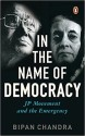 In the Name of Democracy price comparison at Flipkart, Amazon, Crossword, Uread, Bookadda, Landmark, Homeshop18