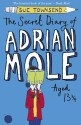 The Secret Diary of Adrian Mole Aged 13 + Years price comparison at Flipkart, Amazon, Crossword, Uread, Bookadda, Landmark, Homeshop18
