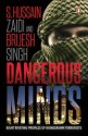 Dangerous Minds price comparison at Flipkart, Amazon, Crossword, Uread, Bookadda, Landmark, Homeshop18