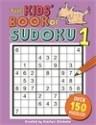 The Kids' Book of Sudoku 1 : Over 150 Puzzles! price comparison at Flipkart, Amazon, Crossword, Uread, Bookadda, Landmark, Homeshop18