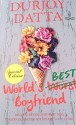 Worlds Best Boyfriend (English) price comparison at Flipkart, Amazon, Crossword, Uread, Bookadda, Landmark, Homeshop18