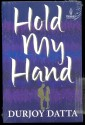 Hold My Hand price comparison at Flipkart, Amazon, Crossword, Uread, Bookadda, Landmark, Homeshop18