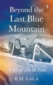 Beyond the Last Blue Mountain price comparison at Flipkart, Amazon, Crossword, Uread, Bookadda, Landmark, Homeshop18