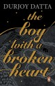 The Boy with the Broken Heart price comparison at Flipkart, Amazon, Crossword, Uread, Bookadda, Landmark, Homeshop18