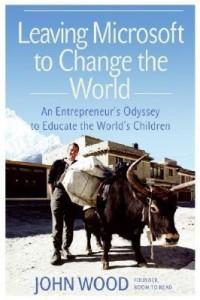 Leaving Microsoft to Change the World: Buy Leaving Microsoft to Change the World by Visiting Fellow Wood John at Low Price in India | Flipkart.com
