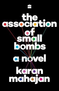 The Association of Small Bombs: Buy The Association of Small Bombs by Mahajan Karan at Low Price in India   Flipkart.com