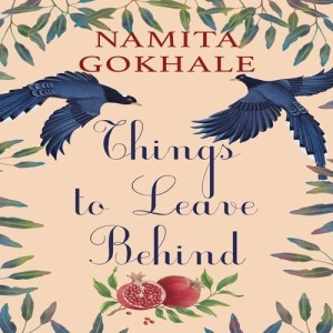 Things to Leave Behind: Buy Things to Leave Behind by Gokhale Namita at Low Price in India   Flipkart.com