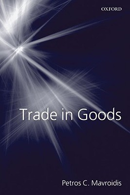 TRADE IN GOODS P (Academic Books) Edition
