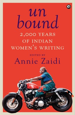 Unbound - 2000 Years of Indian Women's Writing