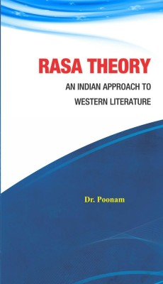 Rasa Theory: An Indian Approach to Western Literature